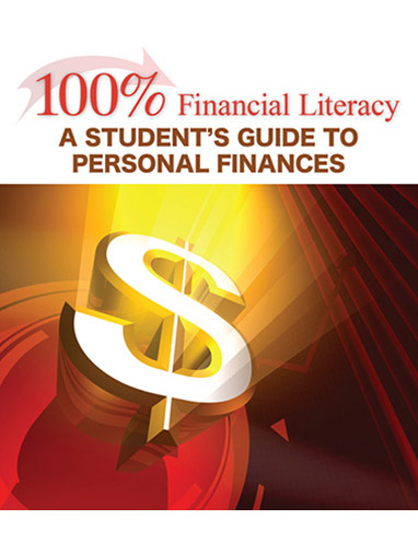 100% Financial Literacy: A Student's Guide to Personal Finances