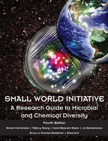 Small World Initiative: Research Protocols and Research Guide to Microbial and Chemical Diversity Package