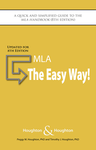 MLA: The Easy Way! (for 8th Edition MLA)