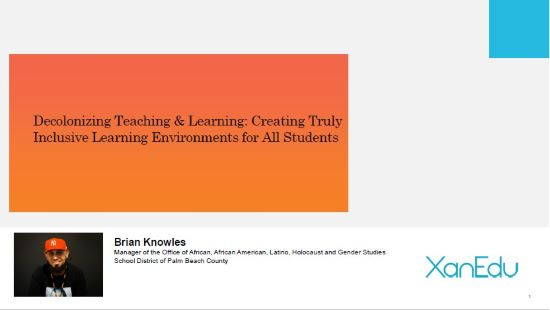 Decolonizing Teaching & Learning: Creating Truly Inclusive Learning Environments for All Students Image
