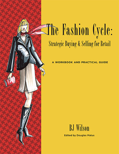 The Fashion Cycle: Strategic Buying & Selling for Retail