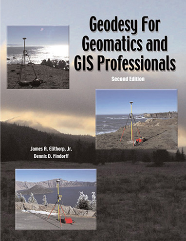 Geodesy for Geomatics and GIS Professionals