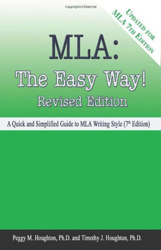 MLA: The Easy Way! (for the 7th Edition MLA)