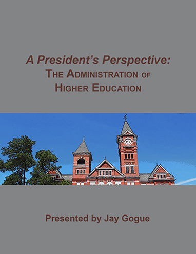 A President's Perspective (e-book) A unique digital textbook on Higher Education Administration