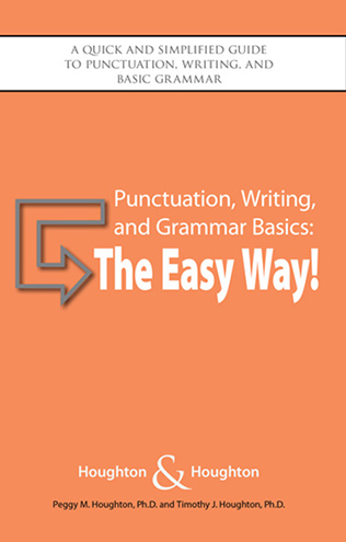 Punctuation, Writing, and Grammar Basics: The Easy Way!