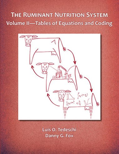 Ruminant Nutrition System, Vol. II — Tables of Equations and Coding