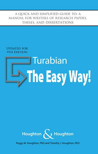 Turabian: The Easy Way (Updated for 9th Edition)
