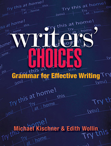 Writers' Choices: Grammar for Effective Writing