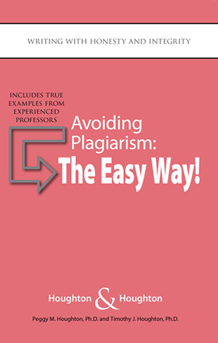 Avoiding Plagiarism: The Easy Way! - Writing with Honesty and IntegrityThe Easy Way!
