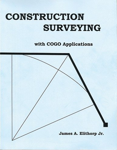 Construction Surveying with COGO Applications