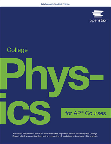 Student Lab Manual - College Physics for AP